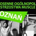 II Wiosenne Ogólnopolskie Mistrzostwa w Muscle UP