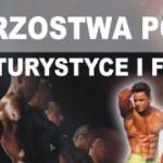 XXXVIII MISTRZOSTWA POLSKI W KULTURYSTYCE I FITNESS – KIELCE