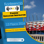 Konferencja Passion Education Inspiration 2016
